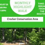 August Monthly Highlight Walk